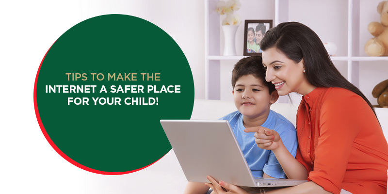 Tips to make the internet a safer place for your child!
