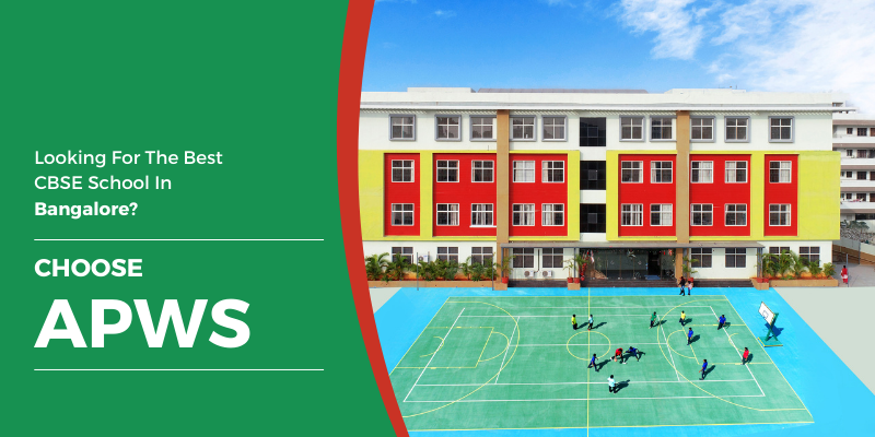 Looking For The Best CBSE School In Bangalore? Choose APWS
